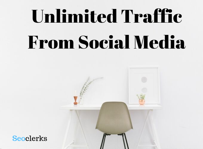Unlimited Traffic From social media