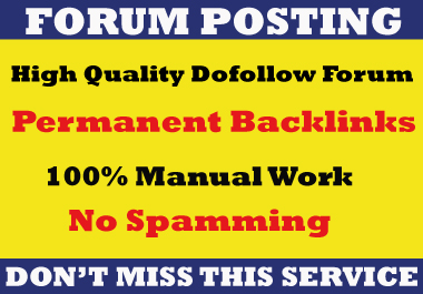 manually create 35 high DA forum posting dof0llow backlinks