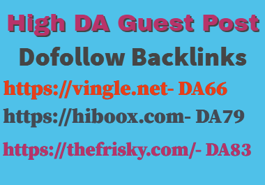 I Will Publish Guest Post On hiboox,  the frisky,  vingle DA83