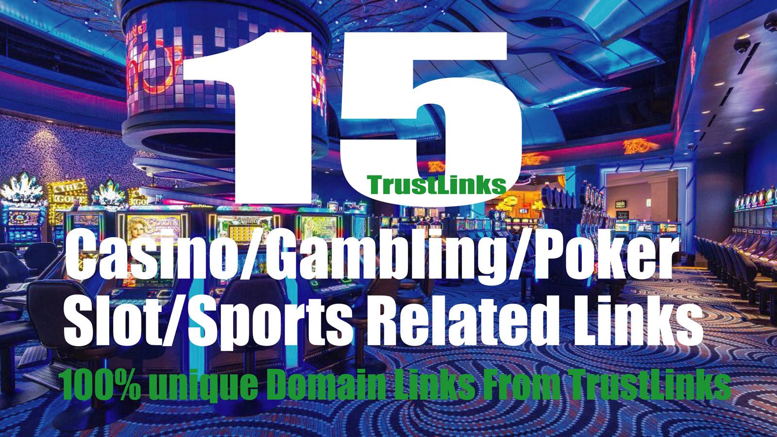 15 PBN Links Casino/Gambling/Poker sites From Top Casino site