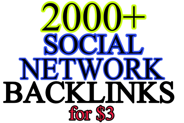 Deliver 2000 Social Network Backlinks fastest way to rank higher in Google