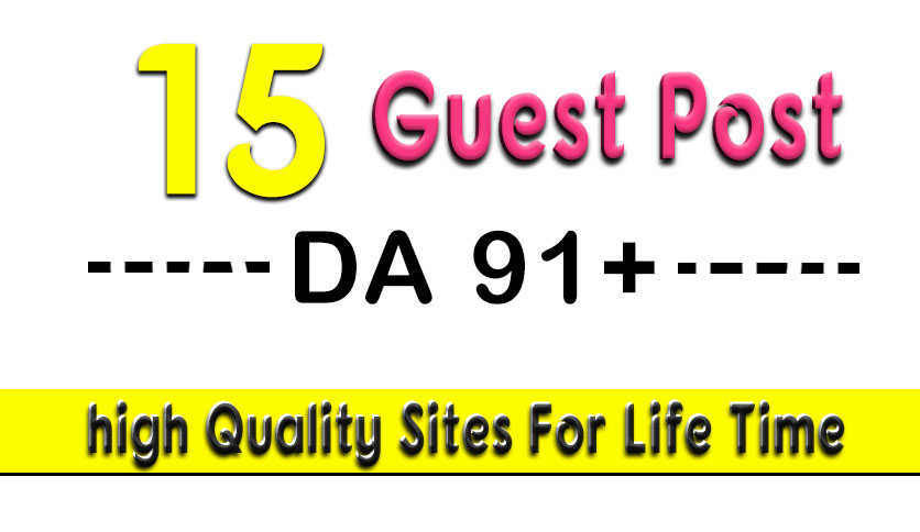 15 high authority guest post on da 80 to 95 sites