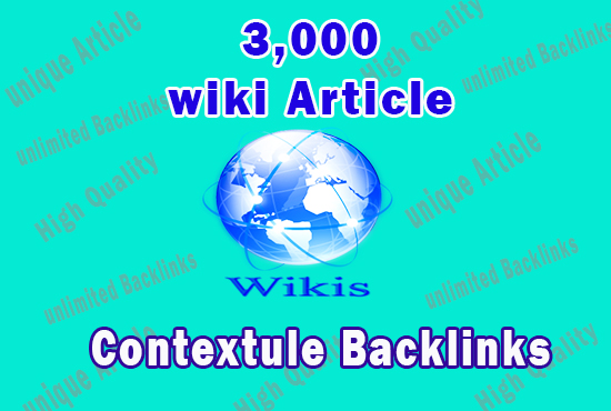 3,000 tiered contextual SEO backlinks from contextual Wiki Articles to get fast ranking