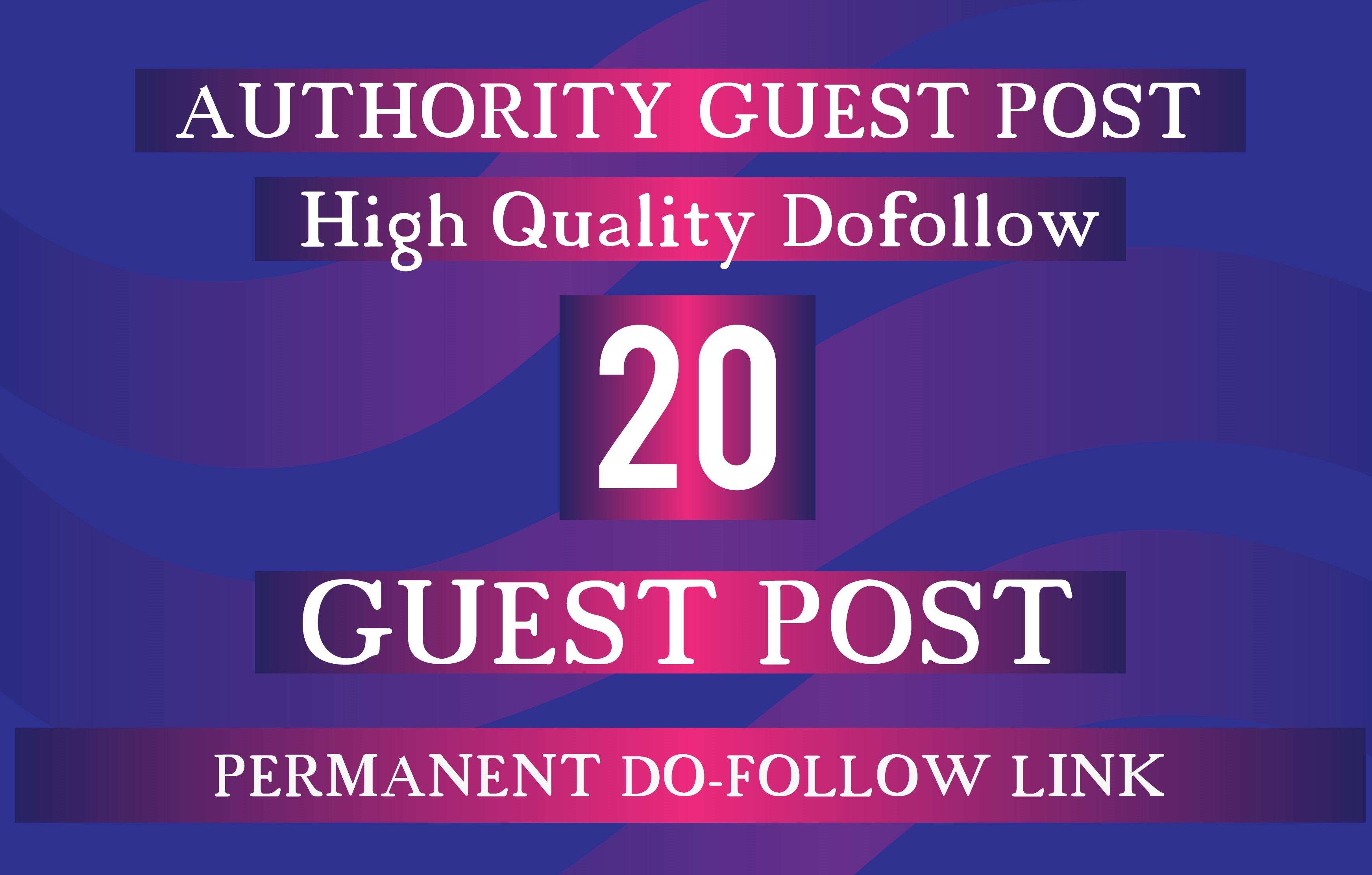 I will 20 high authority guest post da 95 to 42 sites updated 2019