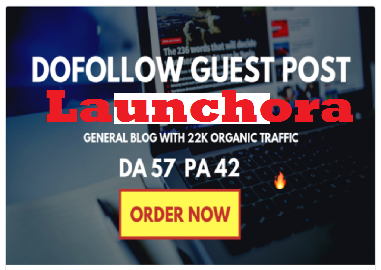 I will write and post guest post on launchora