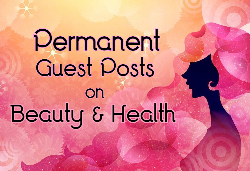 Guest Posts on Beauty & Health Niche SEO Backlink...