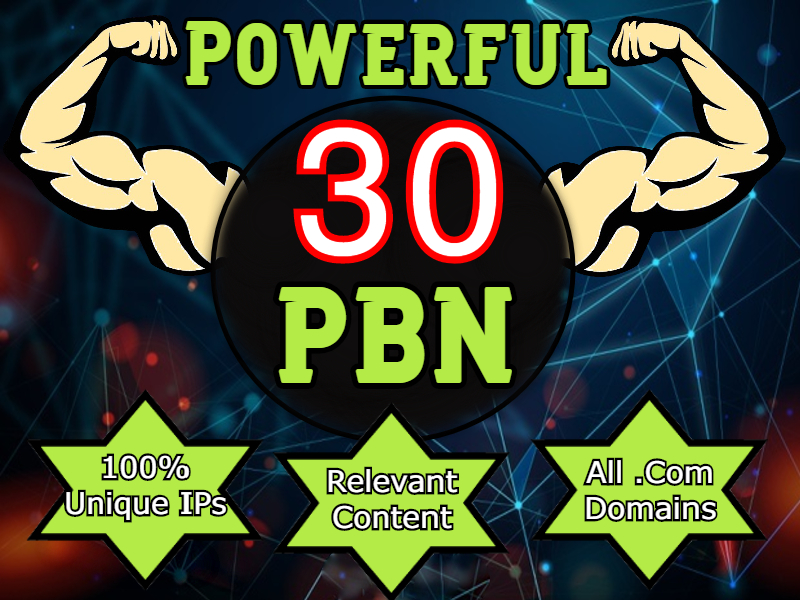 30 PBN Backlinks to boost your website ranking,  all. com domain PBNs