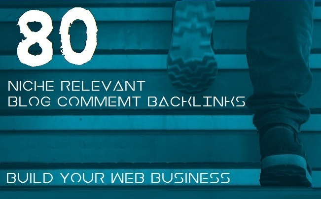 Create 80 Niche Relevant Blog Comments Backlinks