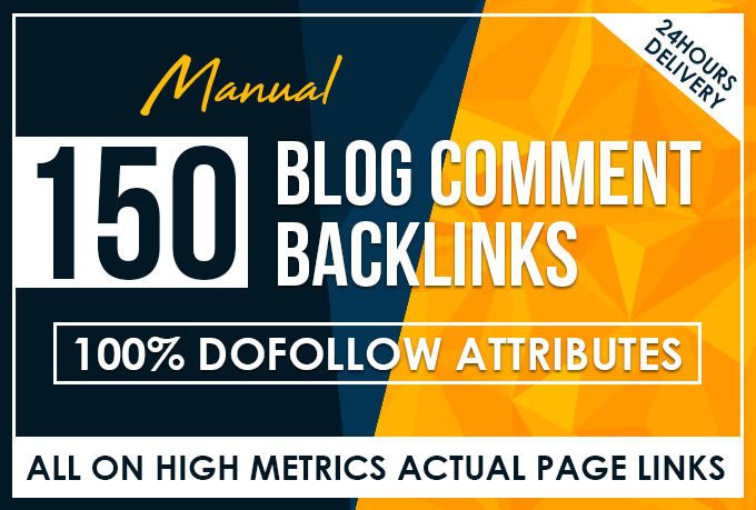 I will do 150 blog comments backlinks high da pa cf 10+