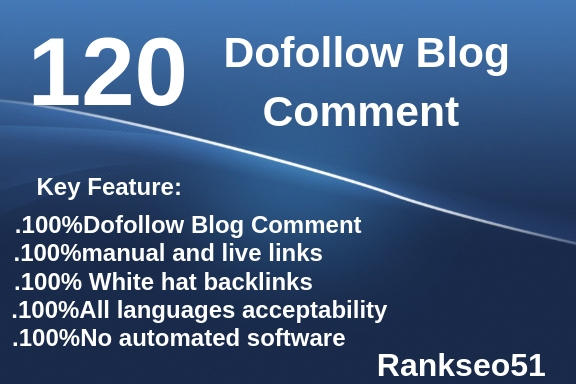 i will make 120 manual blog comment Backlinks Do follow Blog comments DA Pa