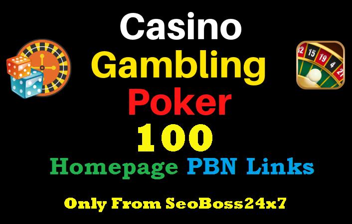 Flash Sell - 100 Casino,  Poker,  Gambling DA 55+ Permanent PBN Links