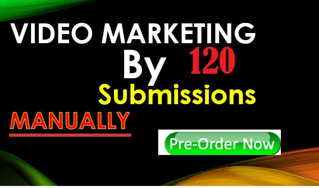 Video submissions on high DA PA 120 Sites.
