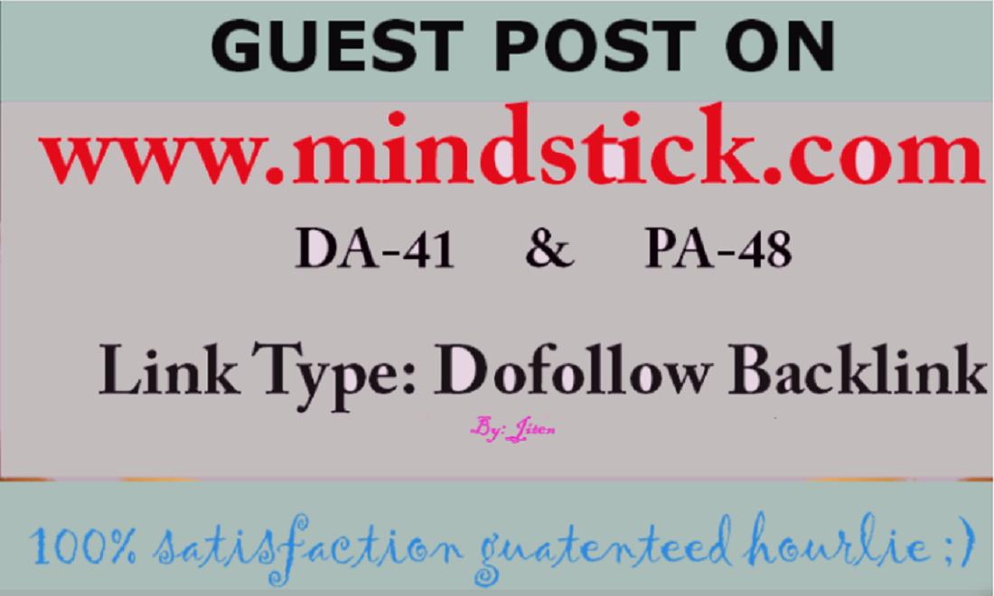 Publish High Authority Guest Post on Mindstick. com DA 50
