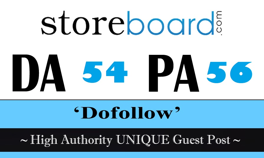 Publish High Authority Unique Guest Post on Storeboard. com DA 54