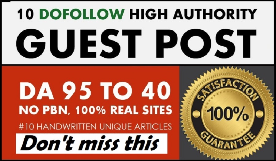 Write and publish guest post on 10 high DA PA Authority sites
