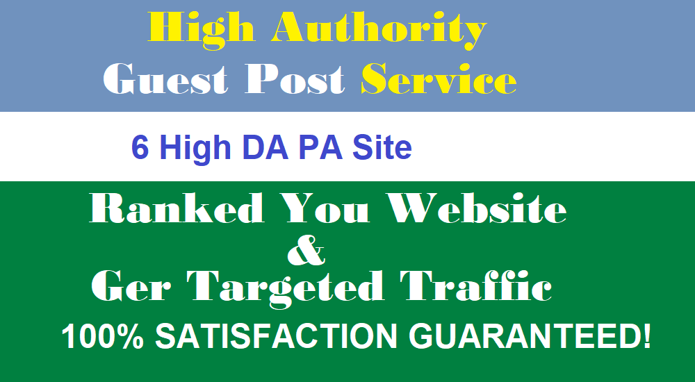 Publish guest post on 6 high DA PA do Authority sites