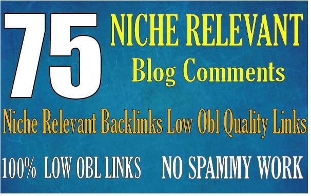 Create Manually 75 Niche relevant blog comments backlinks