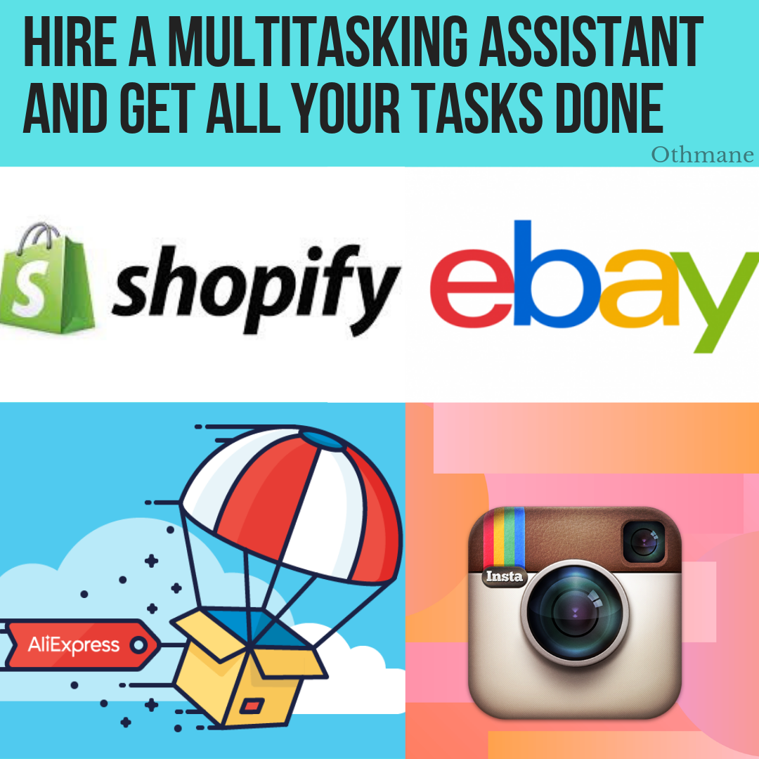 "1 - Shopify virtual assistant "" Ebay - Instagram page - Facebook page"