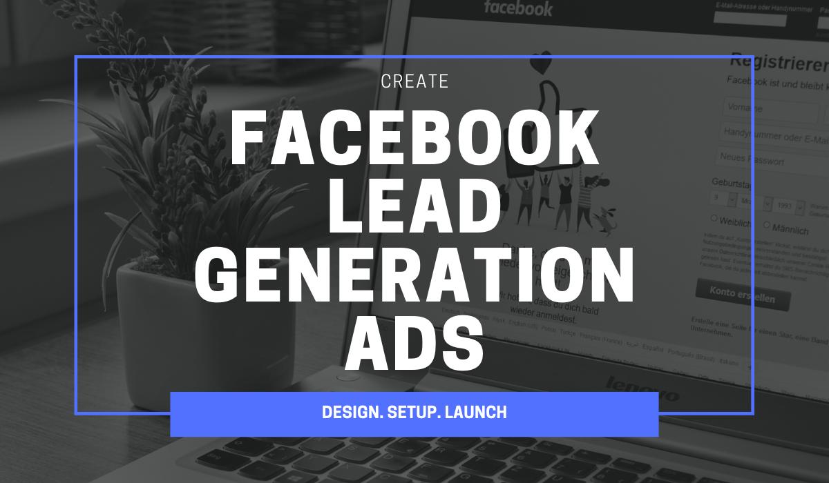 Setup Lead Generation Campaign On Facebook ADs