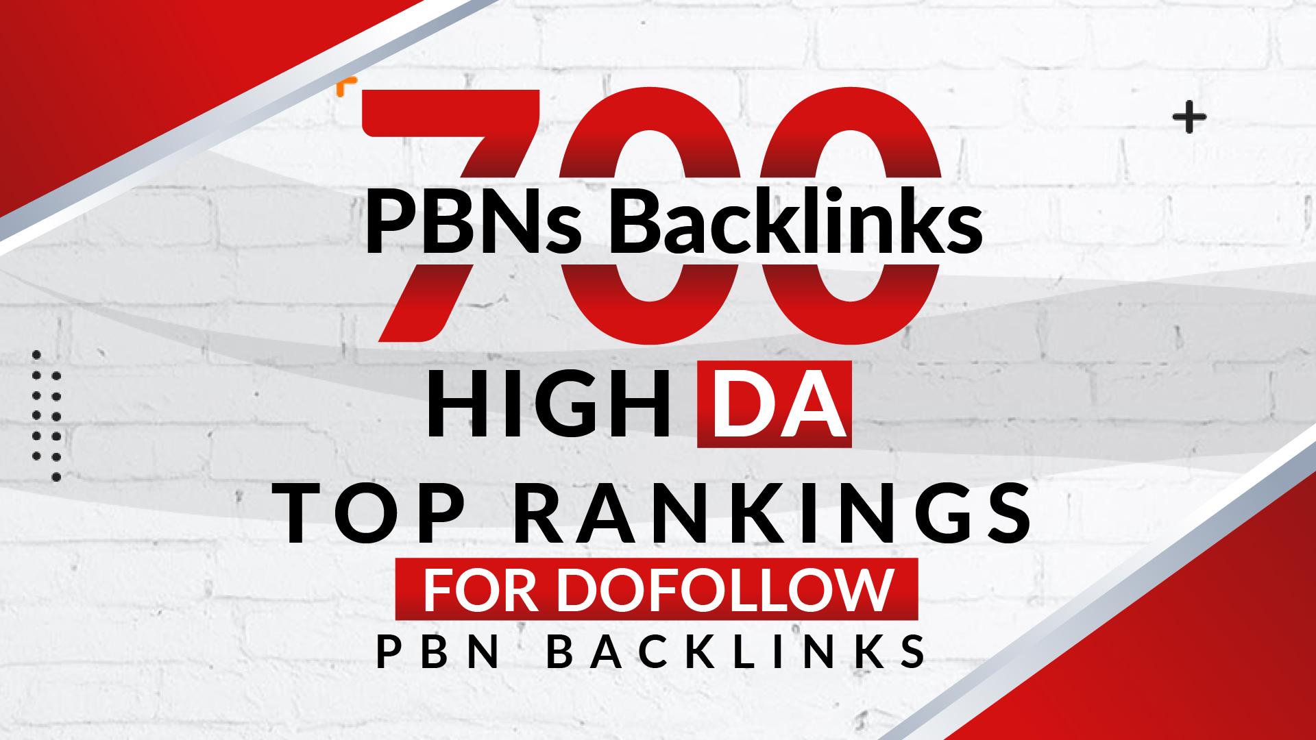 700 PBNs Backlinks High DA Top Rankings For Dofollow PBN Backlinks