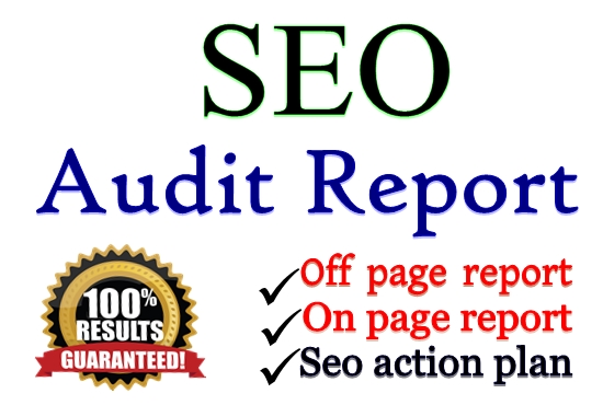 I will Create a Seo audit report of your website