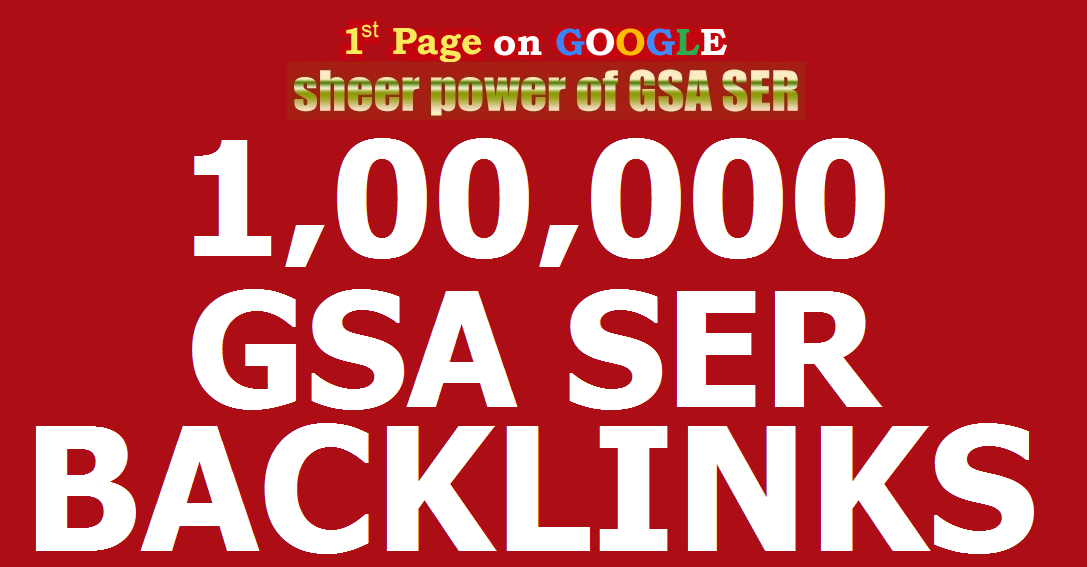 1 Million GSA Backlinks for Faster Google Ranking,  Link Juice