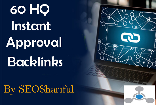 60 instant approved HQ Backlink