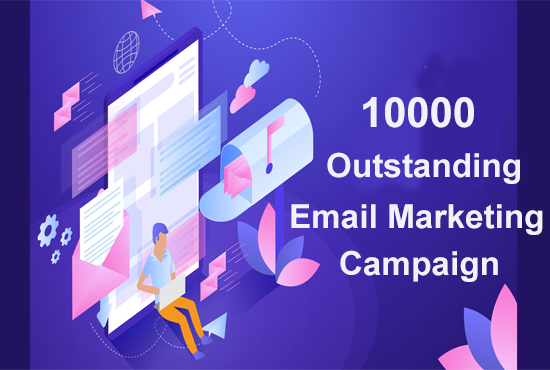 10000 outstanding bulk email marketing campaign