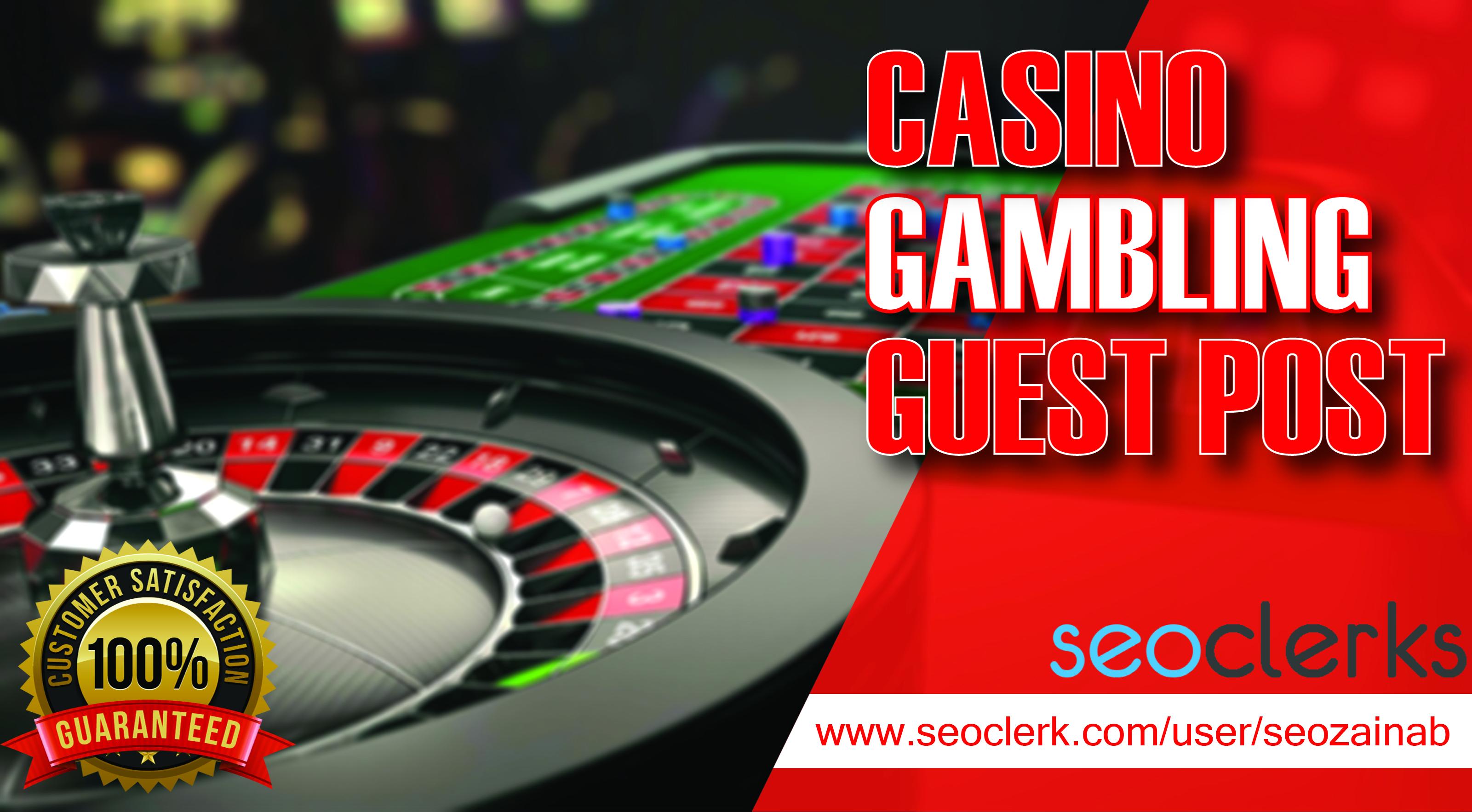Casino & Gambling Guest Post Sites DA 20+ From Casino / Gambling / Poker / Betting / sports
