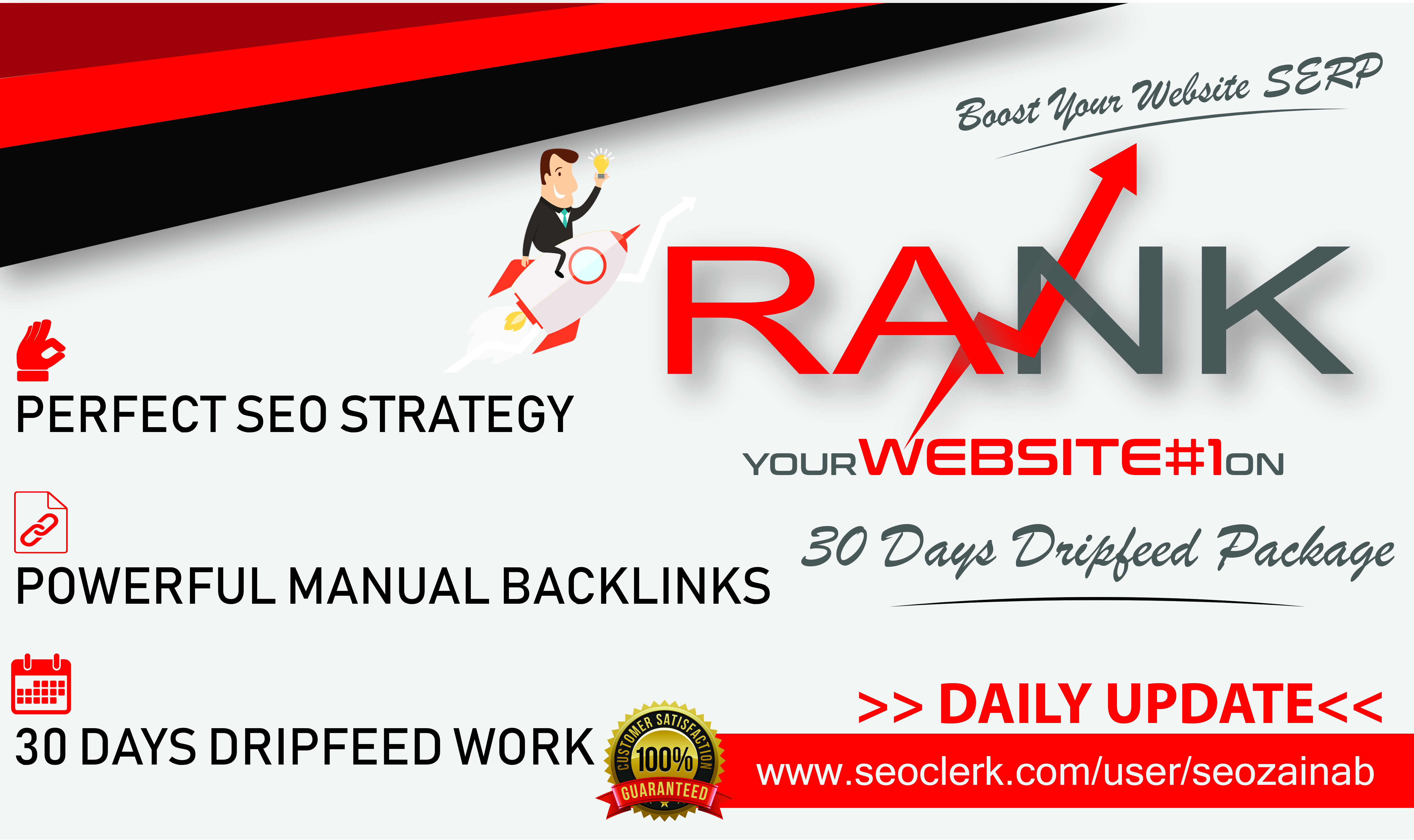 High Quality Rank Your Website on Google 30 Days Dripfeed Package SEO Backlinks Manually