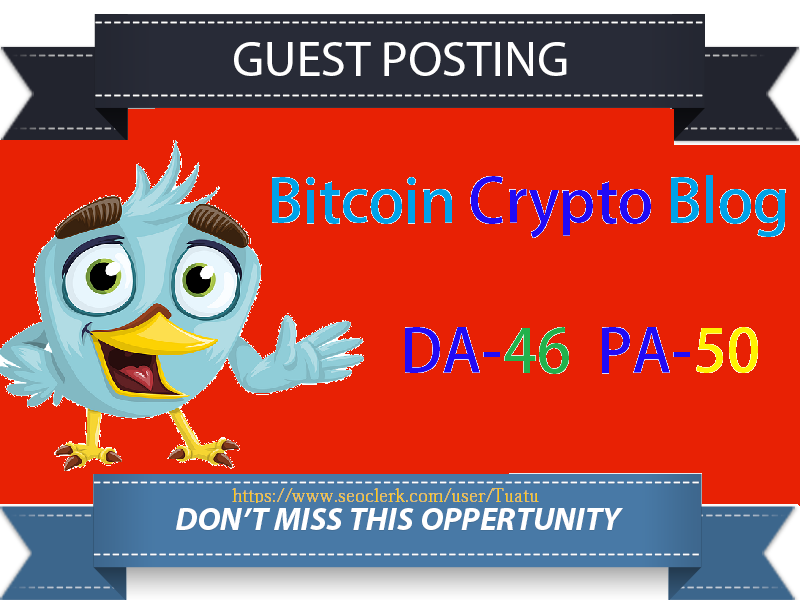 Do Guest Post On 46 DA Bitcoin Crypto Blog