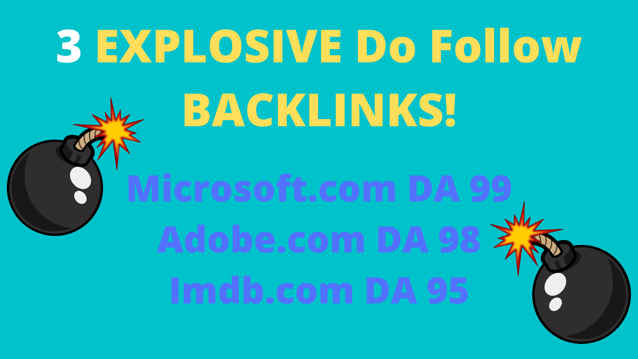 3 Do Follow Backlinks from Microsoft DA 99,  Adobe DA 98 and Imdb DA 95