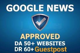 do guestpost DR 60+ DA 50+ my google news approvad website
