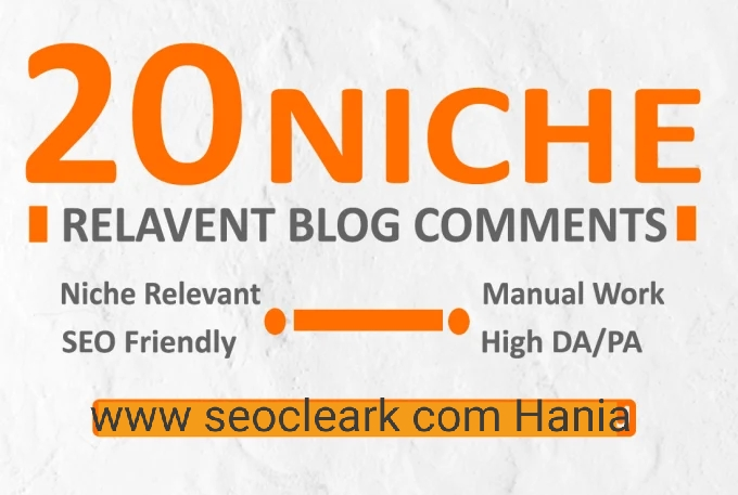 Get 20 High Quality Niche Relevant Blog comments Backlinks