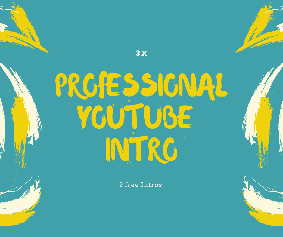 do a really cool Video Intro for youtube + free 2 extra