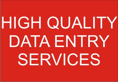 I will provide quality data entry,  data scraping,  web research services