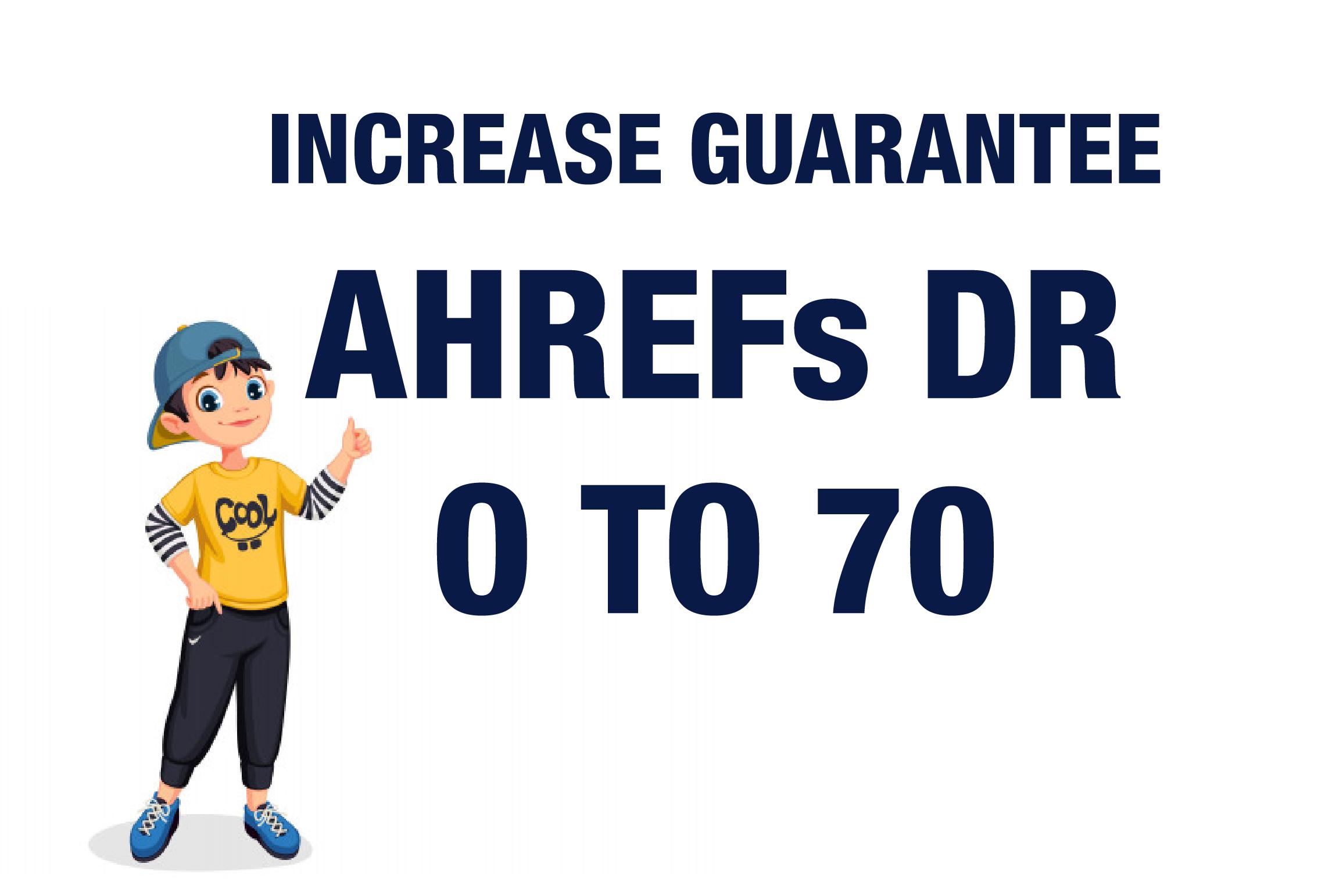 I will increase Aherfs DR 70 Increase Guarantee