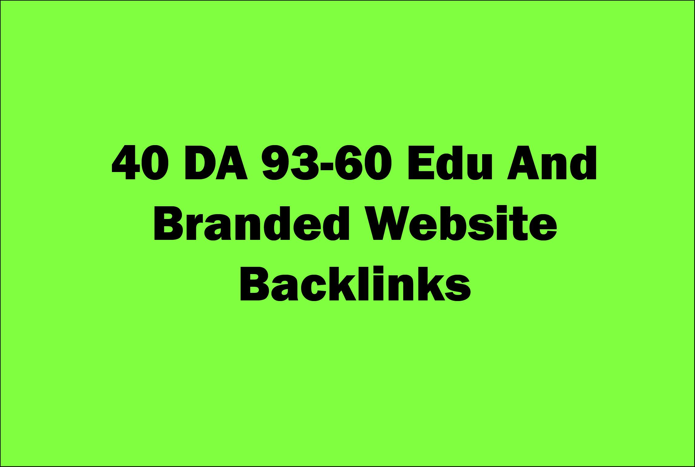 40 High DA-PA 93-60 Edu & Branded Websites Back-links