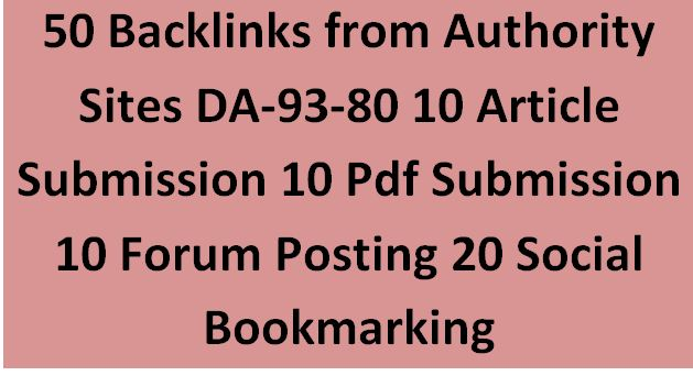 50 Backlinks From High Authority Sites DA-93-80 Its Help For Google Ranking