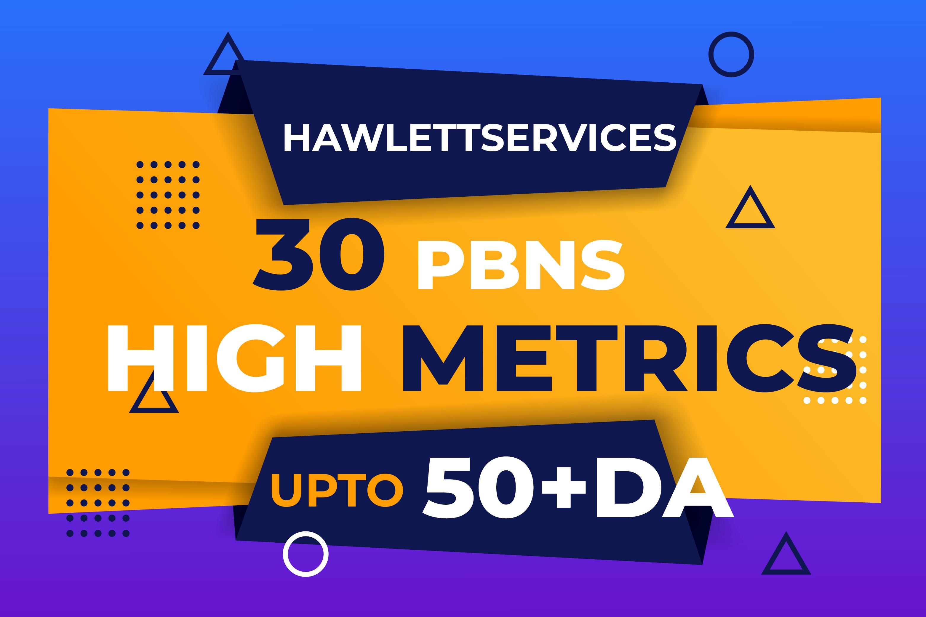 Create 30 High Metrics Homepage DA 50 Plus PBNs Backlinks