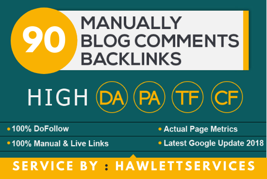 Create Manual 90 Dofollow Backlinks Blog comments ON High Da pa Actual Rank Pages