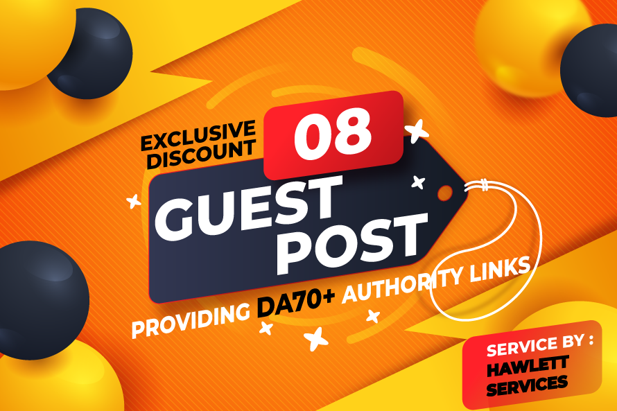 Post 8 High Quality Exclusive Guest Post DA 70 + Authority Backlinks