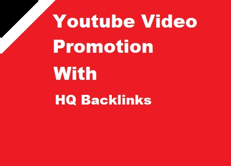 YouTube Video Promotion With HQ Backlinks