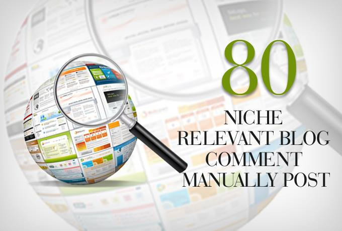 Do Manually 80 Niche Relevant Blog Commenting