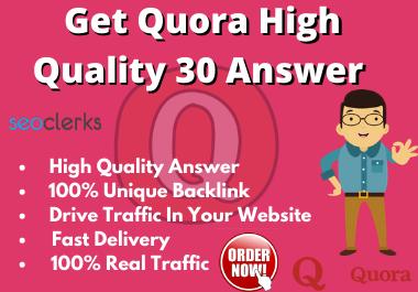 I'll Provide 30 High Quality Quora Answer