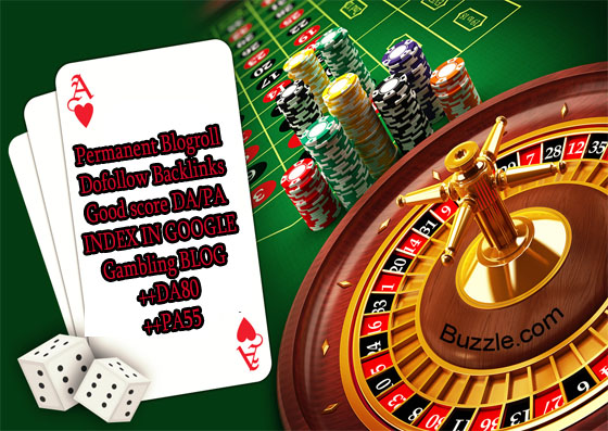 give you backlink da80x10 site gambling blogroll permanent
