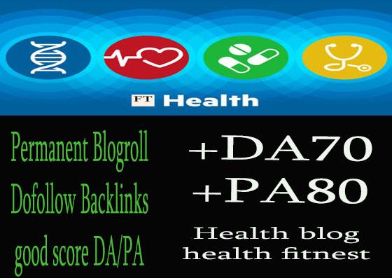 Give you backlink da70x6 Health permanent blogroll