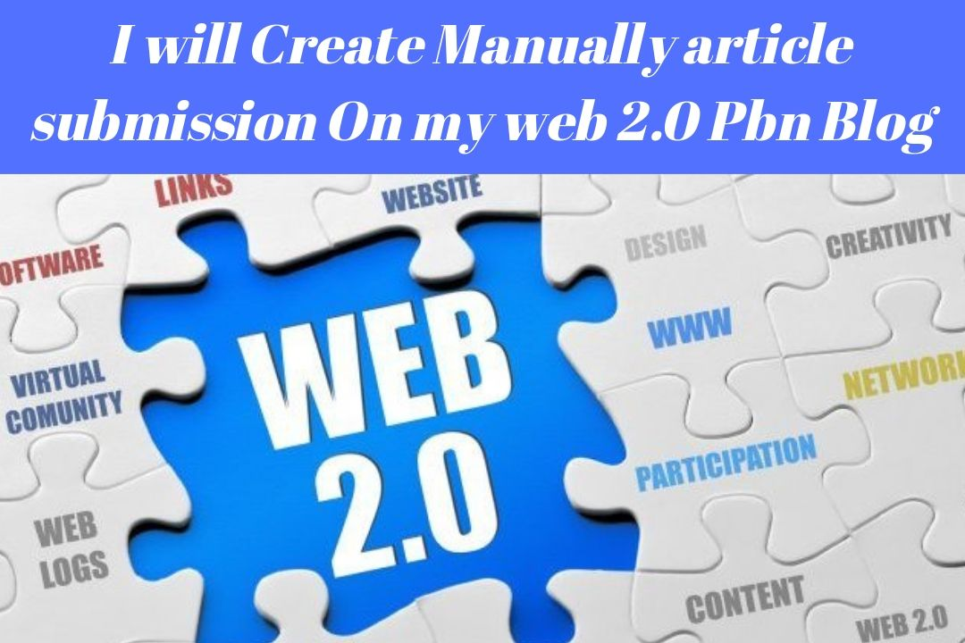 I Can Create 80 Pbn Article Submission On My Web 2.0 Blog