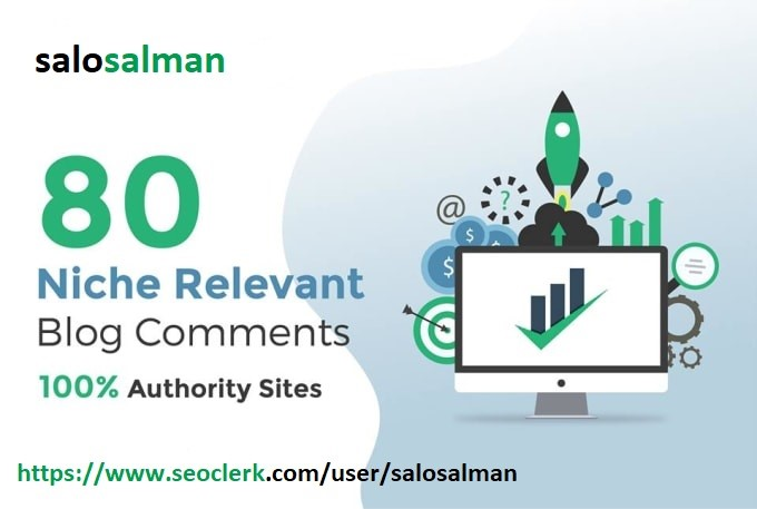 I will do 80 high quality Niche relevant blog comments backlinks