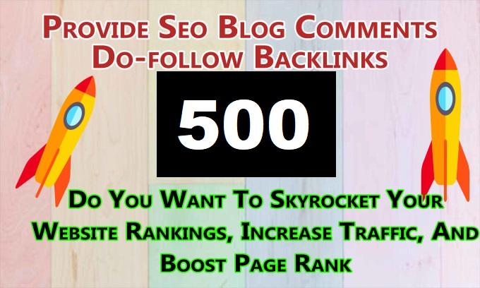I will make 500 blog comment dofollow High DA PA authority backlinks